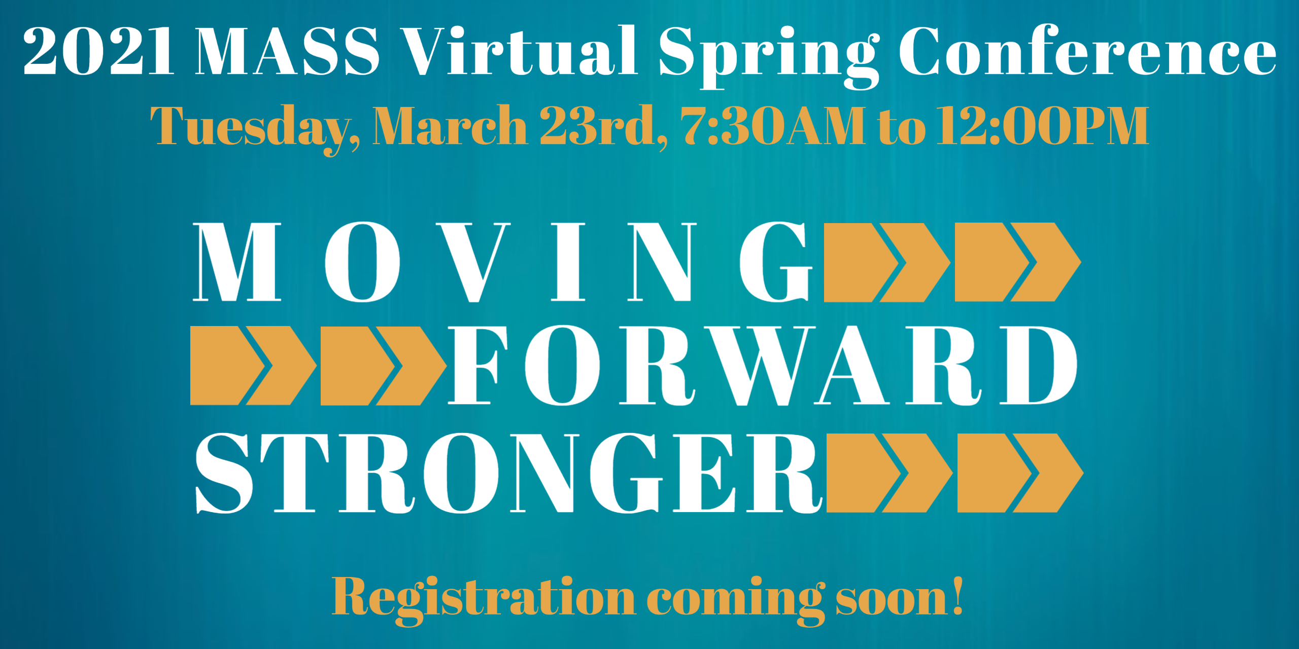 2021 MASS Virtual Spring Conference Save the Date.png - 1.06 Mb