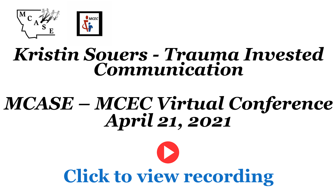 Session 2 Kristin Souers -Trauma Invested Communication Recording Cover Slide 4-21-21.png - 92.89 Kb