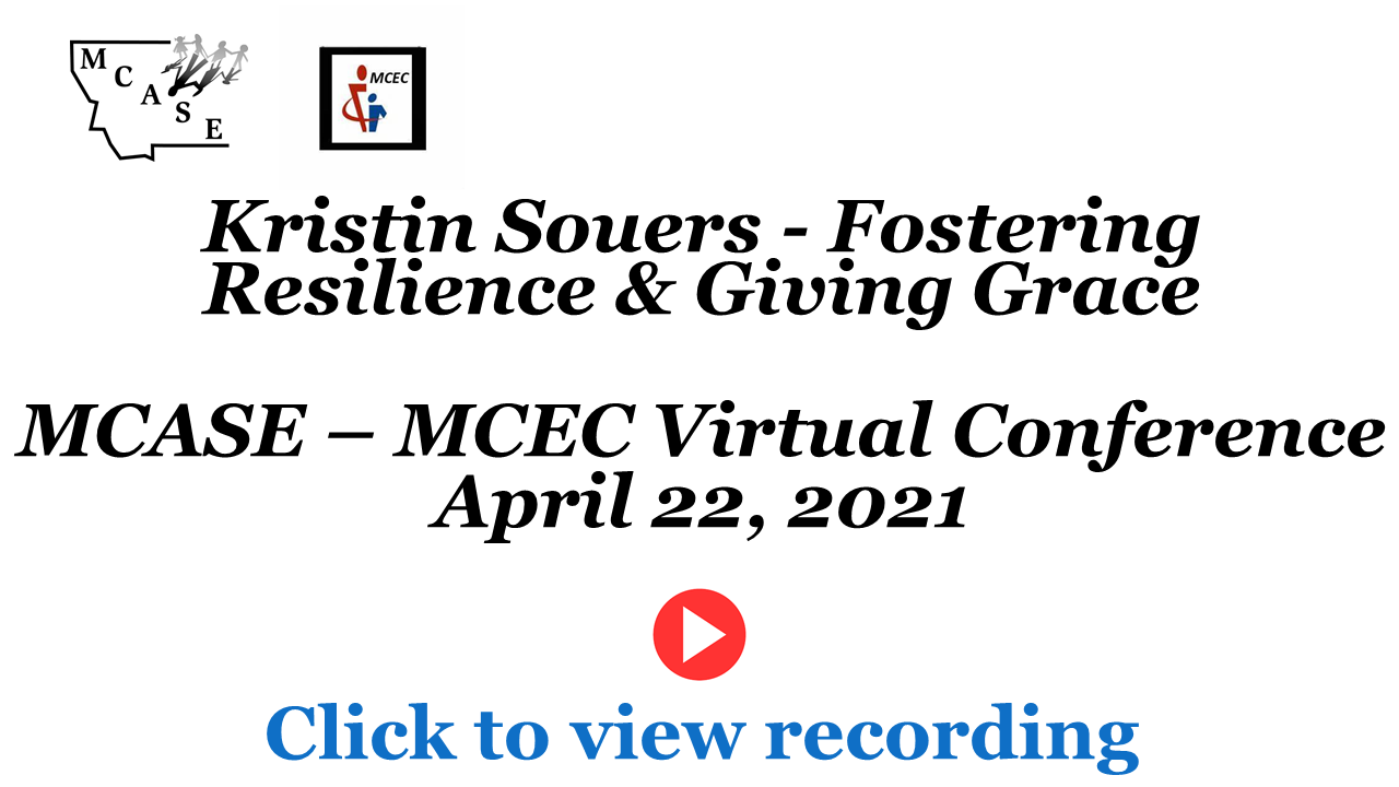 Session 3 Kristin Souers -Fostering Resilience & Giving Grace Recording Cover Slide 4-22-21.png - 95.25 Kb